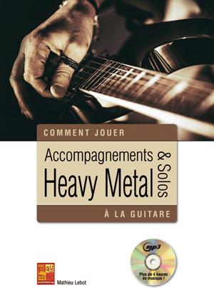 Accompagnements & solos heavy metal à la guitare