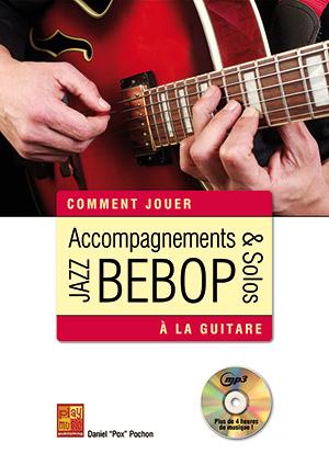 Accompagnements & solos jazz bebop à la guitare