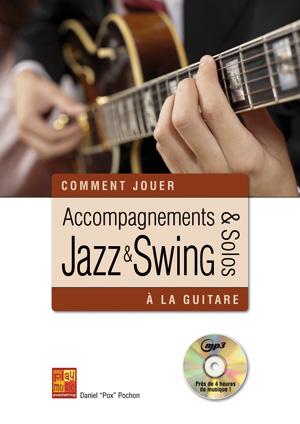Accompagnements & solos jazz et swing à la guitare