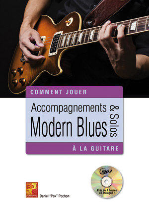 Accompagnements & solos modern blues à la guitare
