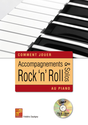 Accompagnements & solos rock 'n' roll au piano