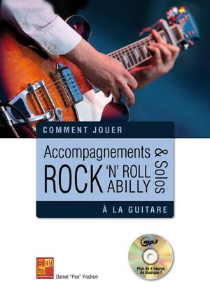 accompagnements solos rock 39 n 39 roll et rockabilly la guitare guitare m thodes jouer du. Black Bedroom Furniture Sets. Home Design Ideas