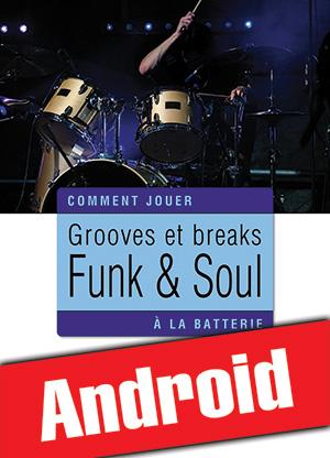 Grooves et breaks funk & soul à la batterie (Android)