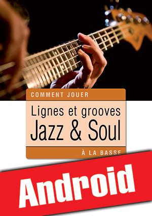 Lignes et grooves jazz & soul à la basse (Android)