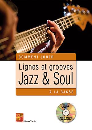 Lignes et grooves jazz & soul à la basse