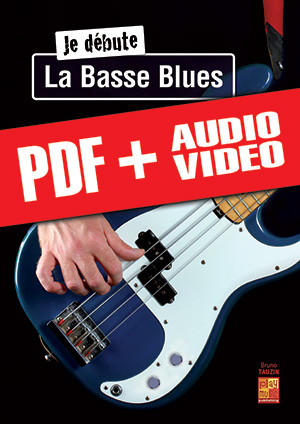 Je débute la basse blues (pdf + mp3 + vidéos)