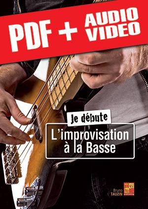 Je débute l'improvisation à la basse (pdf + mp3 + vidéos)