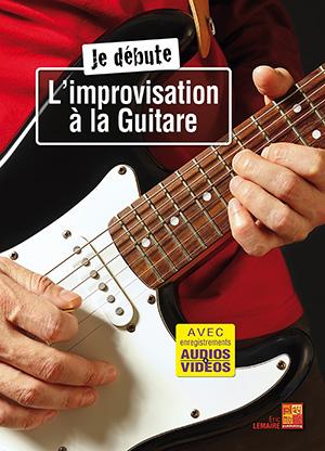 Je débute l'improvisation à la guitare