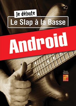 Je débute le slap à la basse (Android)