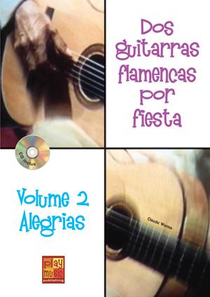 Dos guitarras flamencas por fiesta - Alegrias (Volume 2)