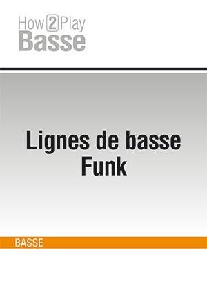 Lignes de basse Funk