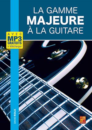 La gamme majeure à la guitare