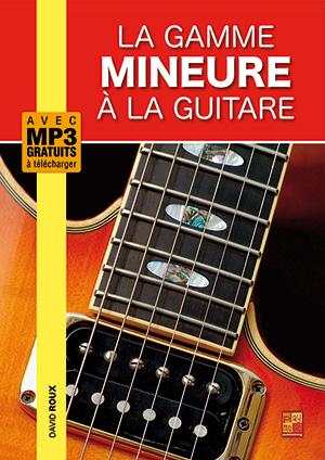 La gamme mineure à la guitare