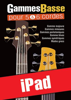 Gammes Basse pour 5 & 6 cordes (iPad)