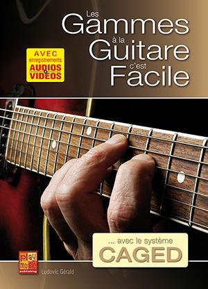 Les gammes à la guitare c'est facile... avec le système CAGED
