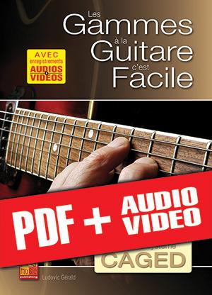 Les gammes à la guitare c'est facile... avec le système CAGED (pdf + mp3 + vidéos)