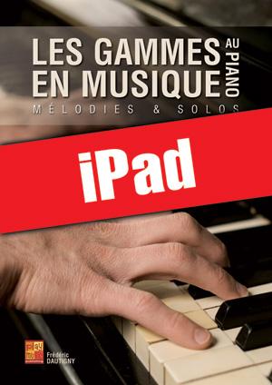 Les gammes en musique au piano (iPad)