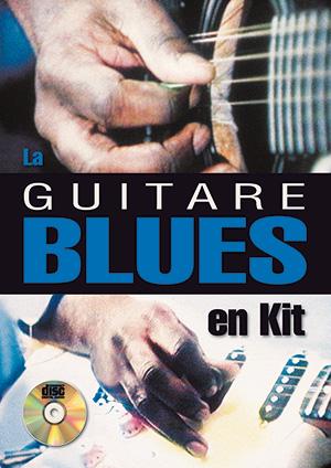 La guitare blues en kit