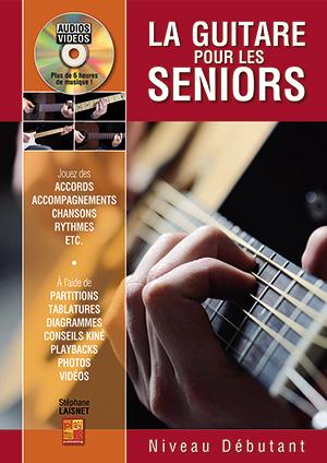 La guitare pour les seniors - Niveau débutant