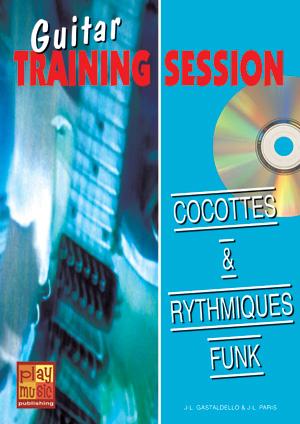 Guitar Training Session - Cocottes & rythmiques funk