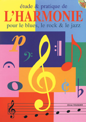 Etude & pratique de l'harmonie - Tous instruments