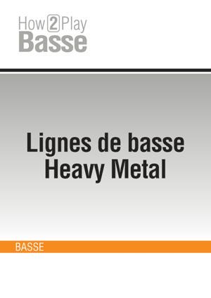 Lignes de basse Heavy Metal