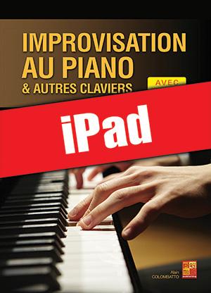 Improvisation au piano et autres claviers (iPad)