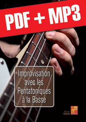 Improvisation avec les pentatoniques à la basse (pdf + mp3)