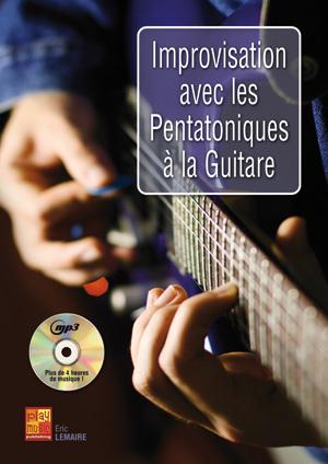 Improvisation avec les pentatoniques à la guitare