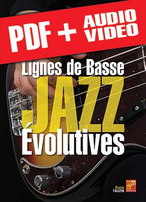Lignes de basse jazz évolutives (pdf + mp3 + vidéos)