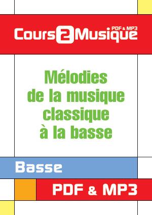 Mélodies de la musique classique à la basse