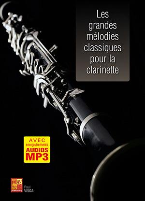 Les grandes mélodies classiques pour la clarinette