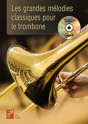 Les grandes mélodies classiques pour le trombone