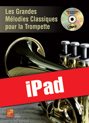 Les grandes mélodies classiques pour la trompette (iPad)