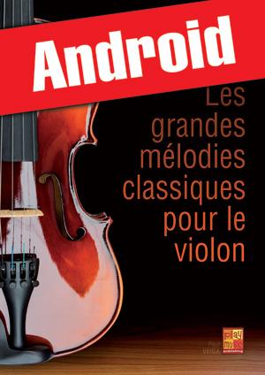 Les grandes mélodies classiques pour le violon (Android)