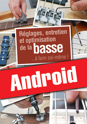 Réglages, entretien et optimisation de la basse (Android)