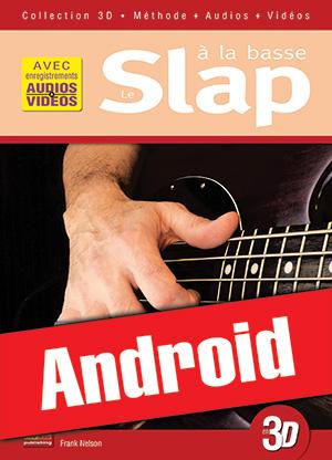Le slap à la basse en 3D (Android)