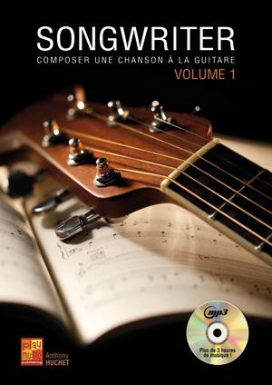 Songwriter - Composer une chanson à la guitare