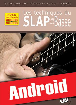 Les techniques du slap à la basse en 3D (Android)