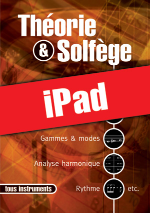 Théorie & solfège - Tous instruments (iPad)