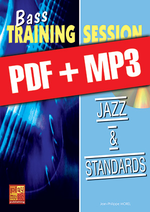 Bass Training Session - Jazz & standards (pdf + mp3)