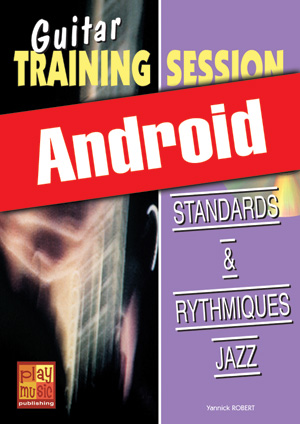 Guitar Training Session - Standards & rythmiques jazz (Android)