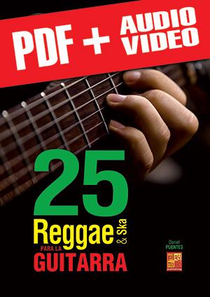 25 reggae & ska para la guitarra (pdf + mp3 + vídeos)