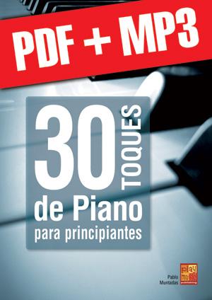 30 toques de piano para principiantes (pdf + mp3)
