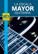 La escala mayor en la guitarra