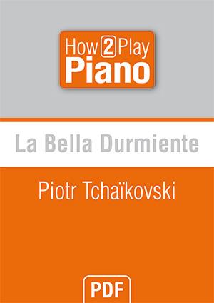 La Bella Durmiente - Piotr Tchaïkovski