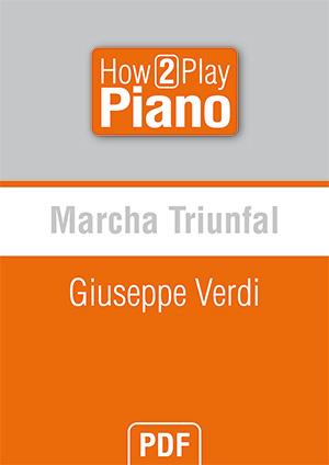 Marcha Triunfal - Giuseppe Verdi