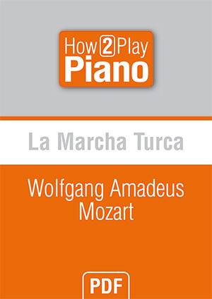 La Marcha Turca - Wolfgang Amadeus Mozart