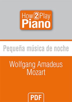 Pequeña música de noche - Wolfgang Amadeus Mozart