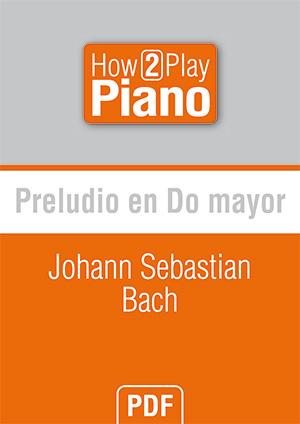 Preludio en Do mayor - Johann Sebastian Bach